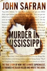 Murder in Mississippi John Safran